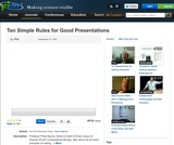 Ten Simple Rules for Good Presentations