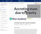 Accreting mass due to gravity simulation