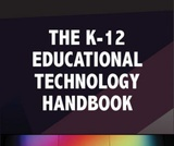 The K-12 Educational Technology Handbook