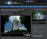 Conversations with History: National Security and the Rule of Law