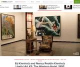 Ed Kienholz and Nancy Reddin Kienholz Useful Art #5: The Western Hotel, 1992