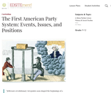 The First American Party System: Events, Issues, and Positions