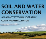 Soil and Water Conservation: An Annotated Bibliography