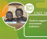Tools to support Assessment (Rubrics)