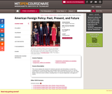 American Foreign Policy: Past, Present, and Future, Fall 2017