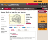 Neural Basis of Learning and Memory, Fall 2007