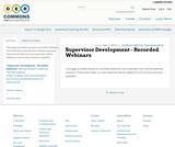 Supervisor Development - Recorded Webinars