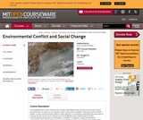 Environmental Conflict and Social Change, Fall 2005