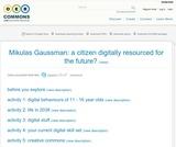Mikulas Gaussman: a citizen digitally resourced for the future?