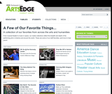 ArtsEdge Media Collection: A Few of Our Favorite Things...