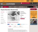 Popular Narrative: Masterminds, Fall 2004