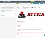 Intro to Culinary Arts:  Recipe Adaptation
