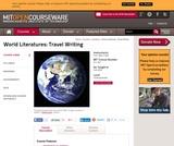 World Literatures: Travel Writing, Fall 2008