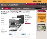 An Introduction to Intelligent Transportation Systems, Spring 2005