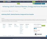 Achieving Liftoff:  Chemical Reaction, Energy and Force Storyline