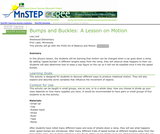 Bumps and Buckles: A Lesson on Motion