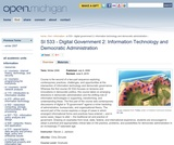 Digital Government 2: Information Technology and Democratic Administration