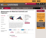 Mathematics for Materials Scientists and Engineers, Fall 2005