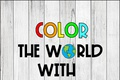 Color Your World With Kindness Writing