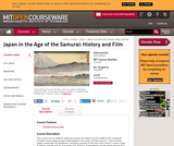 Japan in the Age of the Samurai:  History and Film, Fall 2006