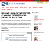 Lessons 1: Qualitative Kinetics: Examining the effect of an enzyme on a reaction