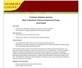 Freshman Statistics Seminar - Week 10: Hypothesis Testing and Experimental Design