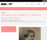 "Life Story: Sarah ""Madam C.J."" Breedlove Walker"