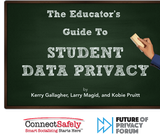 The Educator's Guide to Student Data Privacy