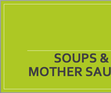 Mother Sauces and Soups