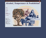 Alcohol, Temperance & Prohibition