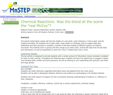 "Chemical Reactions: Was the blood at the scene the ""real McCoy""?"