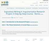 Expository Writing II: Argumentative Research Project: A Step-by-Step Course - Remix