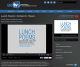 Lunch Poems: Richard O. Moore