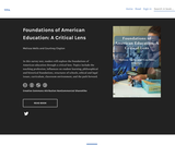 Foundations of American Education: A Critical Lens