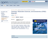 Cariology, Restorative Sciences, and Endodontics (CRSE) Materials