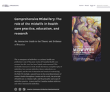 Comprehensive Midwifery: The role of the midwife in health care practice, education, and research