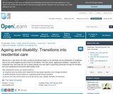 Ageing and Disability: Transitions Into Residential Care