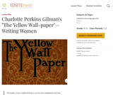"Charlotte Perkins Gilman's ""The Yellow Wall-paper"": Writing Women"