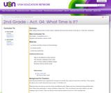 2nd Grade-Act. 04: What Time Is It?