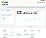 Katie A. Northern Collaborative Videos