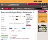 Experimental Molecular Biology: Biotechnology II, Spring 2005