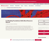 K-2 Reading Foundations Skills Block: Resource Manual