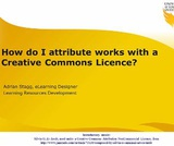How do I attribute Creative Commons licenced material?