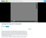 Surfing the Long Tail of Education
