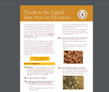 Guide to the Digital Bee Hive for Educators