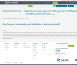 Storylines for NE - How do sensory systems play a role in behavior of plants and animals?