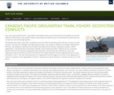 Canada's Pacific Groundfish Trawl Fishery: Ecosystem Conflicts