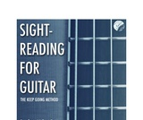 Sight-Reading for Guitar: The Keep Going Method Book and Video Series