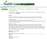 Magnetism and Sound: Creating Your Own Headphones