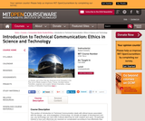 Introduction to Technical Communication: Ethics in Science and Technology, Fall 2006